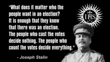 Joseph Stalin - Elections quote
